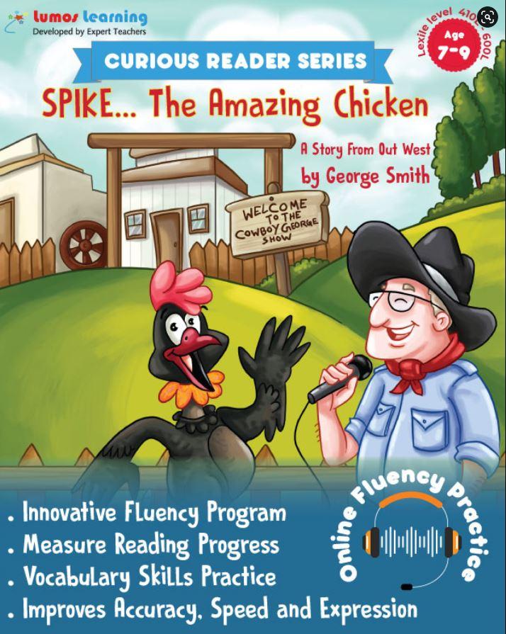 spike the chicken - Curious Reader  - Reading fluency program